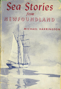 Sea Stories of Newfoundland by Michael Harrington